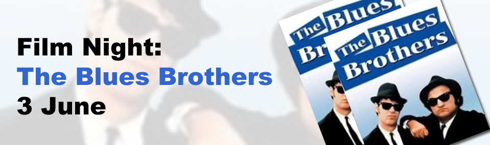 Film Night: The Blues Brothers, 3 June