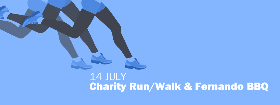 Charity Run/Walk & Fernando BBQ – 14 July