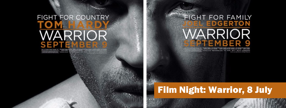 Film Night: Warrior, 8 July